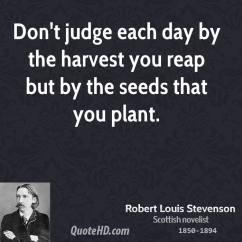 robert-louis-stevenson-inspirational-quotes-dont-judge-each-day-by