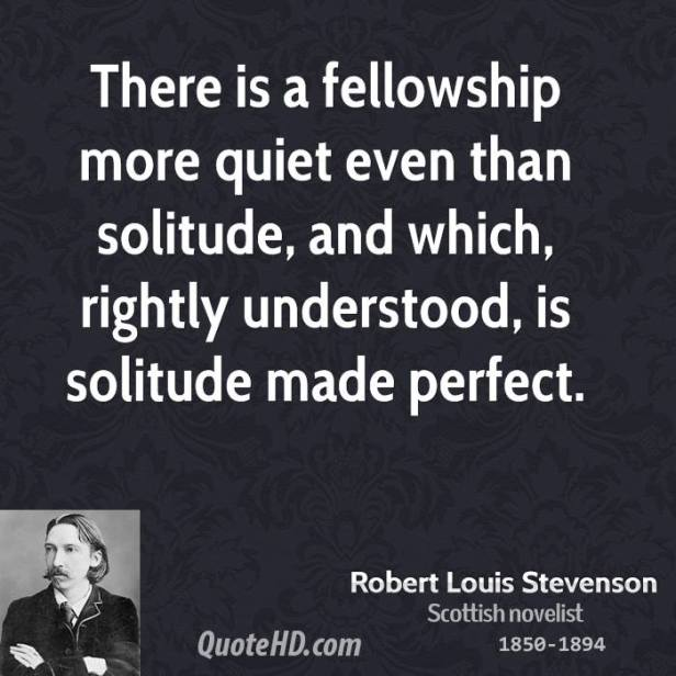 robert-louis-stevenson-writer-there-is-a-fellowship-more-quiet-even