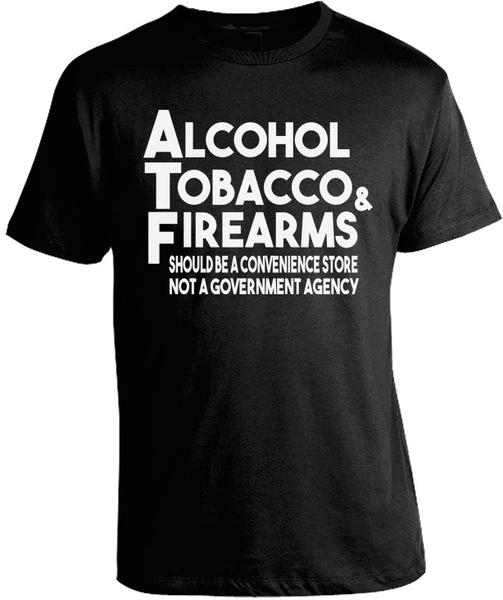 ATF-Alcohol-Tobacco-Firearms-Conservative-Libertarian-Country-Tee-Shirt_grande