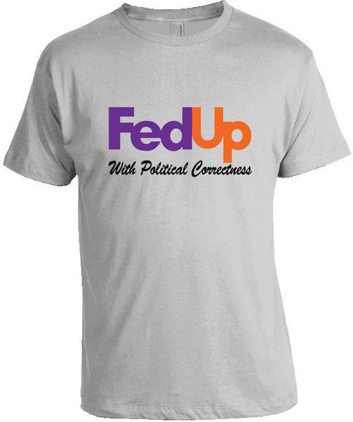libertarian-shirts-fedup-with-political-correctness-tee_grande